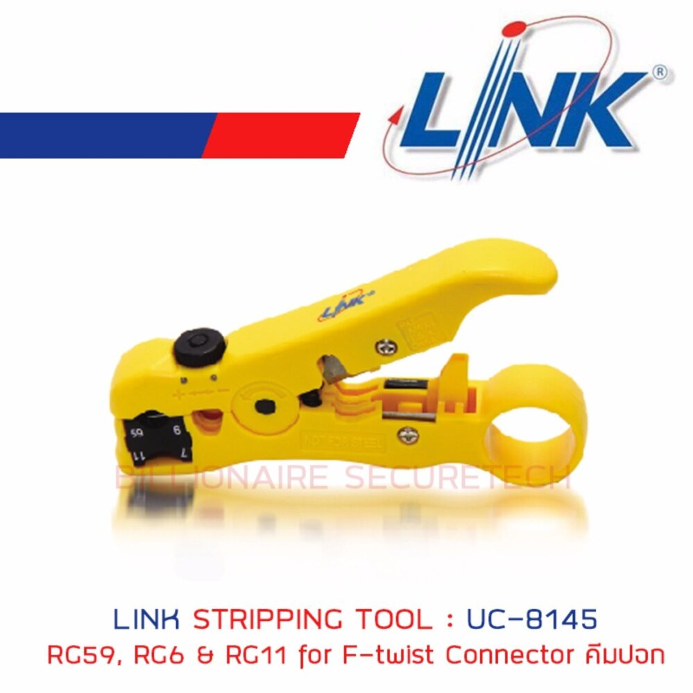 LINK UC-8145 STRIPPING TOOL RG59, RG6 & RG11 for F-twist Connector คีมปอก