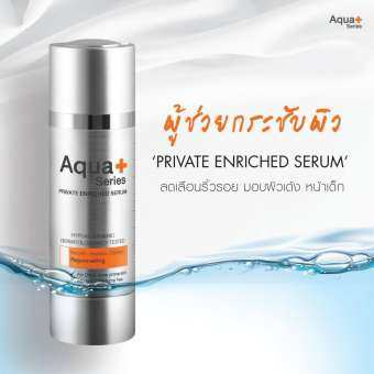 Aqua+ series Private Enriched Serum – 30ml