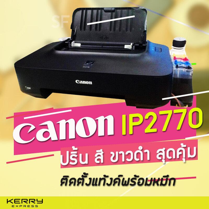 Printer Canon Ip2770 ติดตั้งแท็งค์ แถมหมึก 4  สี.