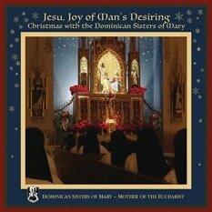 Jesu Joy ของ Mans Desiring: คริสต์มาสกับโดมินิกันน้องสาว Mary - Intl.