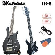 ขาย Matrixss เบสไฟฟ้า 5 สาย Electric Bass 5 Strings รุ่น Ib 5 Matrixss