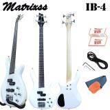 ราคา Matrixss เบสไฟฟ้า Electric Bass รุ่น Ib4Wh สานสะพาย สายแจ็ค ใบรับประกัน เป็นต้นฉบับ