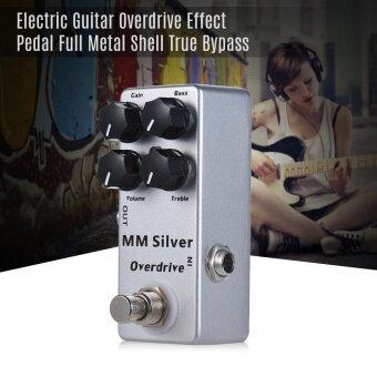 ราคาดีที่สุด MOSKY MM Silver Electric Guitar Overdrive Effect Pedal Full Metal Shell True Bypass - intl ล่าสุด