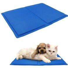 ราคา 30 40Cm Pet Dog Self Cooling Chilly Mat Pad For Kennels Crates And Beds Folding Soft Comfort Bed Cooling Gel Pad For Dogs Intl ใหม่