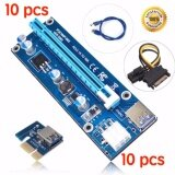 ส่วนลด 10Pack Pci E 1X To 16X Riser Card 6 Pin To Sata Power Supply Usb3 Cable 60Cm For Bitcoin Miners Unbranded Generic กรุงเทพมหานคร