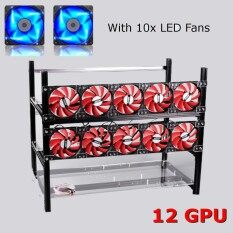 ราคา 12Gpu Open Air Miner Frame Aluminum Mining Stackable Case Ethereum With 10Fans Intl ใหม่ ถูก