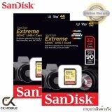 ขาย แพ็ค 2 ชิ้น Sandisk Extreme Sd Card 32Gb ความเร็ว R90Mb S W40Mb S V30 U3 C10 Uhs I Sdsdxve 032G Gncin Sandisk ออนไลน์