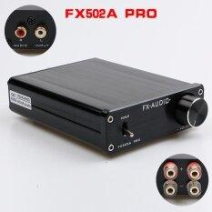 ซื้อ 2017 New Feixiang Fx Audio Fx502A Pro Hifi 2 Ta2024 Ta2021 Mini Audio High Power Digital Amplifier 50W 2 Intl Nfj Fxaudio