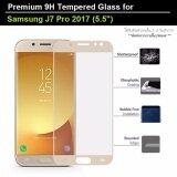ซื้อ ฟิล์มกันรอย กระจก นิรภัย 2 5D เต็มจอ ใส่เคสแล้วไม่ดันขอบกระจก For Samsung J7 Pro 2017 5 5 สีทอง Premium Tempered Glass 9H 2 5D Gold ถูก กรุงเทพมหานคร