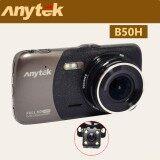 ซื้อ Anytek Car Dash Cam Camera Dvr B50H And Behind Camera Car Camera กล้องติดรถยนต์พร้อมกล้องหลัง Full Hd 1080P G Sensor Anytek เป็นต้นฉบับ