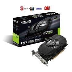 ขาย Asus Geforce Gtx 1050 2Gb Phoenix Fan Edition Dvi D Hdmi Dp 1 4 Gaming Graphics Card Ph Gtx1050 2G Graphic Cards 3 Years Synnex Scanner Sis