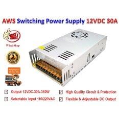 DC สวิตชิ่งเพาเวอร์ซัพพลาย Switching Power Supply 12V 30A รุ่น S-360-12