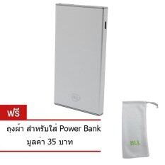ขาย Bll Power Bank แบตสำรอง 9500 Mah สีเงิน รุ่น 5822 Super Slim Usb 2 Port แถมฟรีถุงผ้า ออนไลน์ ใน Thailand
