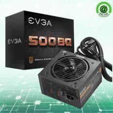 ราคา Evga Psu 500 Bq 80 Bronze 500W รับประกัน 3 ปี Evga