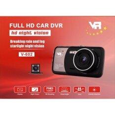 กล้องติดรถยนต์กล้องหน้า พร้อมกล้องหลัง FHD 1080P รุ่น V-602