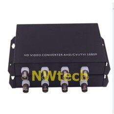 ส่วนลด Fiber Optical Video Converter 4 Channel รองรับกล้องวงจรปิด 2 Mp 1080P ทุกระบบ Hd Ahd Cvi Tvi Nest ใน Thailand