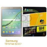 ขาย Focus ฟิล์มกระจกนิรภัยโฟกัส Samsung Galaxy Tab S2 9 7 T815 Tempered Glass ออนไลน์