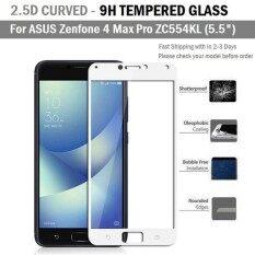 ซื้อ ฟิล์มกันรอย กระจก นิรภัย เต็มจอ For Asus Zenfone 4 Max Pro Zc554Kl 5 5 สีขาว Premium Tempered Glass 9H 2 5D White ออนไลน์ กรุงเทพมหานคร