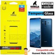 ขาย Gorilla Tempered Glass กอริลล่า ฟิล์มกระจกนิรภัย ไม่เต็มจอ For Huawei Mate 10 Pro ใส เป็นต้นฉบับ