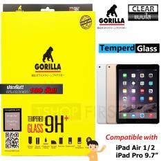 Gorilla Tempered Glass กอริลล่า ฟิล์มกระจกนิรภัยไอแพด เต็มจอ For iPad Air 1 / Air 2 / Pro 9.7 (ใส)