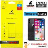 ขาย Gorilla Tempered Glass กอริลล่า ฟิล์มกระจกนิรภัย ไม่เต็มจอ For Iphone X ใส Gorilla