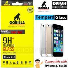 ขาย ซื้อ ออนไลน์ Gorilla Tempered Glass กอริลล่า ฟิล์มกระจกนิรภัย เต็มหน้าจอ For Iphone 5 5S Se ใส