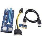 ทบทวน (High Quality) Pci E Pci Express Riser Card 1X To 16X Extension Usb 3 Cable 15Pin Sata To 6Pin Power Cord For Btc Miner Cable Length 60Cm Intl
