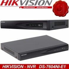 hikvision เครื่องบันทึกhikvision NVR รุ่น DS-7604NI-E1 รองรับกล้อง IP 4ตัว ความละเอียด ถึง 4 ล้านพิกเซล