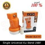 โปรโมชั่น Ipm หัวรับสัญญาณ Lnb Ku Band Universal รุ่น Blk 111 Ipm ใหม่ล่าสุด