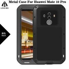 ขาย ซื้อ Love Mei Shockproof Dust Dirt Proof Aluminum Metal Gorilla Glass Protection Case Cover For Huawei Mate 10 Pro Intl ใน จีน