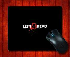 ซื้อ Mousepad Left 4 Dead65 Game For Mouse Mat 240 200 3Mm Gaming Mice Pad Intl ใหม่