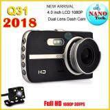 Nanotech กล้องติดรถยนต์กล้องหน้า พร้อมกล้องหลัง ชัดจริงแน่นอน Fhd 2018 New 4 Inch Car Dvr Camera Full Hd 1080P Q31 เป็นต้นฉบับ