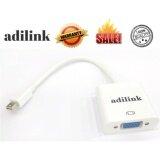ซื้อ New Adilink ตัวแปลง Mini Display Port To Vga Male To Female Adapter Cable For Apple Mac Macbook Pro Air Adilink ออนไลน์ กรุงเทพมหานคร