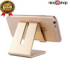 ขาย Niceeshop Aluminum Desktop Cell Phone Stand For All Smartphone And Iphone Universal Mobile Phone Holder Cradle Portable Dock Mount For Ipad And Tablets Gold Intl Niceeshop ใน จีน