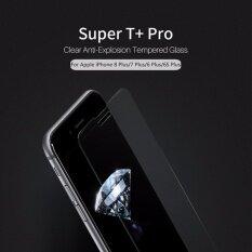 ซื้อ Nillkin ฟิล์มกระจกนิรภัย Iphone 8 Plus Iphone 7 Plus รุ่น Super T Pro ถูก เพชรบุรี