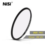 ขาย ซื้อ Nisi 52Mm Mc Uv Filter Dus Ultra Slim Professional Mc Uv Filters Double Sides 12 Layers Multi Coating Filter Intl