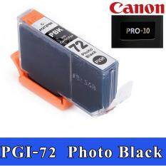 หมึกเทียบเท่า PGI-72 Photo Black ink cartridge. สำหรับ Canon PIXMA PRO-10 Printer , with chip , pigment ink