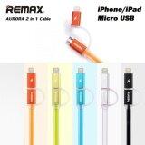 ส่วนลด Remax Aurora Cable สายชาร์จ 2 In 1 สำหรับ Android Iphone แท้ 100 Remax