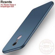ซื้อ Rzants เคส For Xiao Mi Redmi Note 4 Snapdragon 625 Editon Ultra Thin Soft Back Case Cover Intl จีน