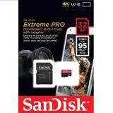 โปรโมชั่น Sandisk 32Gb Extreme Pro Micro Sd 633X 95Mb S ถูก