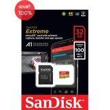 ราคา Sandisk Extreme Microsd 32Gb ความเร็ว อ่าน 100Mb S เขียน 60Mb S รองรับ V30 U3 C10 Uhs I ใหม่