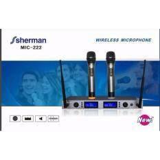 Sherman MIC-222 ไมโครโฟนไร้สาย ไมค์ลอยคู่ Wireless Microphone