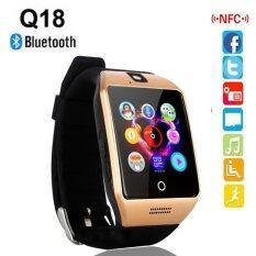 Smart Watches นาฬิกาโทรศัพท์ สมาร์ทวอทช์  SmartWatch Q18