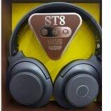 โปรโมชั่น หูฟังแบบครอบหู บลูทูธ ไร้สาย รุ่น St8 Bluetooth Stereo Headset Fm Radio ใส่เมมTf Card เล่นเพลงจากเมมได้ ถูก