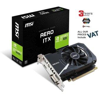 VGA (การ์ดแสดงผล) MSI NVIDIA GeForce GT 1030 AERO ITX 2G OC GDDR5 64 Bit Memory PCI Express Graphics Card - Black -3 YEARS WARANTY (BY SYNNEXSTREK)
