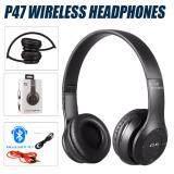 ส่วนลด Wireless Bluetooth 4 1 Headphone Stereo หูฟังบลูทูธ รุ่น P47 สีดำ Wireless