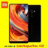 ราคา Xiaomi Mi Mix 2 6 64Gb หน้าจอ 5 99 นิ้ว ซีพียู Snapdragon 835 รับประกันศูนย์ไทย 1 ปีเต็ม ใหม่ล่าสุด