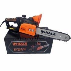 ขาย Berala เลื่อยโซ้ไฟฟ้า 700W รุ่น Bl 8115 Berala ผู้ค้าส่ง