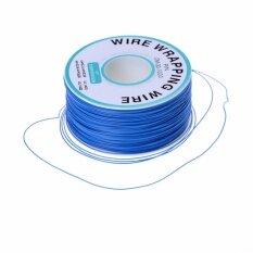 ขาย High Quality 30Awg Ok Line Electric Cable 250 Meters Long Electrical Wrapping Wire Blue Intl ถูก ใน จีน