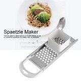 ซื้อ Kitchen Stainless Steel Blade Spaetzle Noodle Dumpling Maker Pasta Cooking Tool Intl ออนไลน์